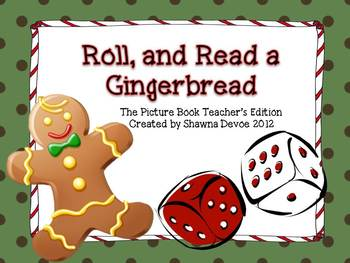 Roll, and Read a Gingerbread