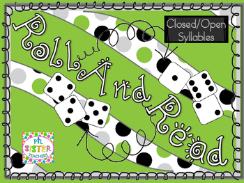 Roll and Read  closed/open syllable   Interventions