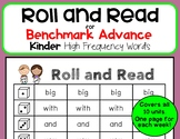 Roll and Read for Benchmark Advance Kindergarten High Frequency Words (Ca/Nat.)