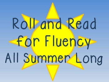 Roll and Read for Fluency All Summer Long