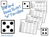 "Roll and Read short ""e"" Word Families"