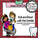 Roll and Read with the Dentist:  NO PREP Dental Health The
