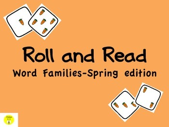 Roll and Read word families-Spring edition