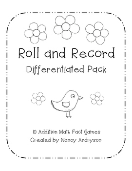 Roll and Record Differentiated Pack- 10 Addition Math Fact