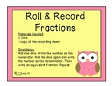 Roll and Record Fractions