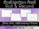 Roll and Record Kindergarten Math Center Math Workshop Number Writing Addition