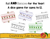 Roll and Remove All Year!  Addition dice game for sums to 12