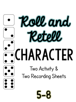Roll and Retell Character