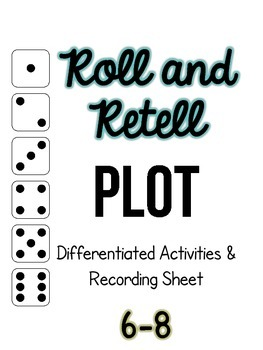 Roll and Retell Plot
