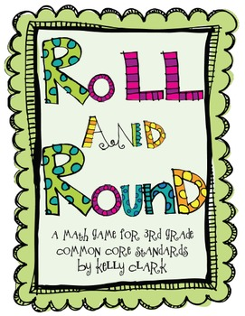 Roll and Round-Third Grade Edition