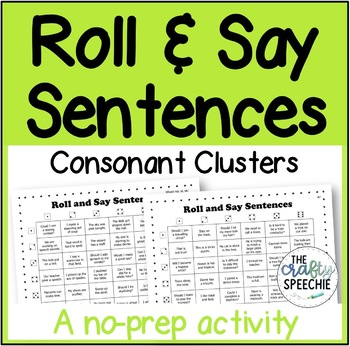 Roll and Say Sentences: A no-prep activity for consonant clusters