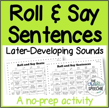 Roll and Say Sentences: A no-prep activity for later-developing sounds