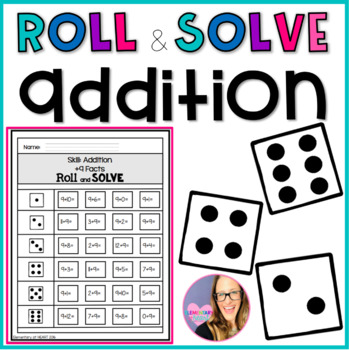 Roll and Solve- Addition
