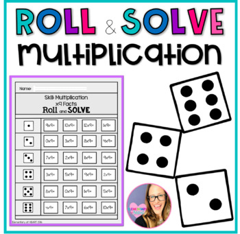 Roll and Solve- Multiplication
