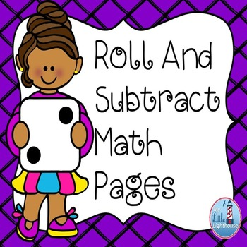 Roll and Subtract Math Pages