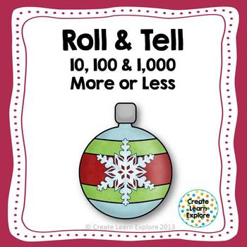 Roll and Tell Addition and Subtraction 10 100 1000  Holidays