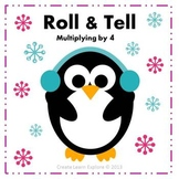 Roll and Tell Multiplying by 4 Game