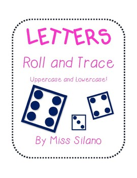 Roll and Trace Letters (Uppercase and Lowercase)