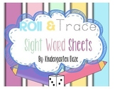 Roll and Trace Sight Word Practice Sheets