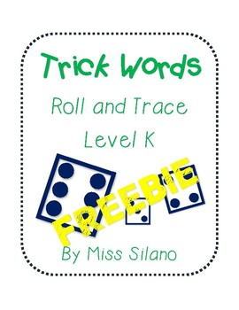 Roll and Trace Trick Words Level K FREEBIE
