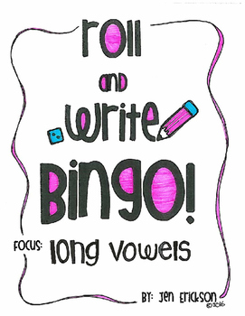 Roll and Write Bingo:  Long Vowels