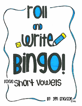 Roll and Write Bingo:  Short Vowels
