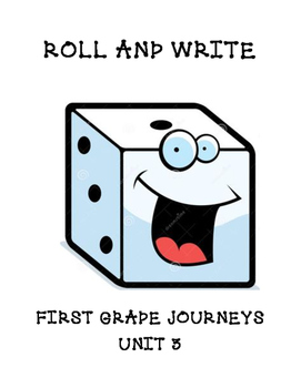 Roll and Write Journeys first grade words unit 3