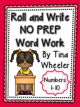 Roll and Write NO PREP Word Work Numbers 1-10