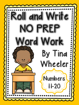 Roll and Write NO PREP Word Work Numbers 11-20