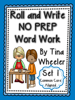 Roll and Write NO PREP Word Work Set 1