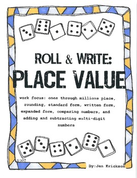 Roll and Write:  Place Value