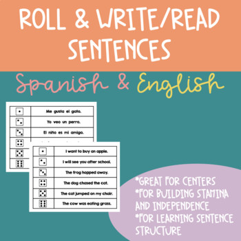 Roll and Write/Read Spanish Sentences Complete Bundle