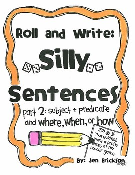 Roll and Write:  Silly Sentences part 2