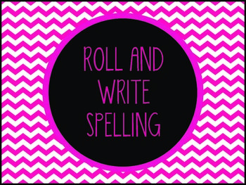 Roll and Write Spelling