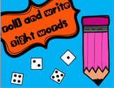 Roll and Write a Sight Word *Editable*
