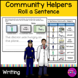Roll and Write a sentence Community Helpers