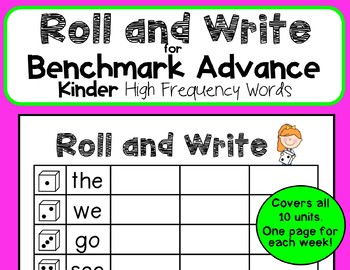 Roll and Write for Benchmark Advance Kindergarten High Frequency Words