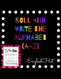 Roll and Write the Alphabet