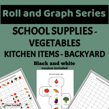 Roll and Graph Series -- School Supplies, Vegetables, Kitchen Items, Backyard