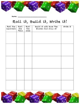 Roll it, Build it, Write it - Place Value Practice with Dice!