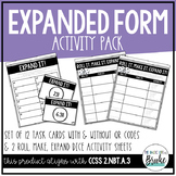 Expanded Form Activity Set - Task Cards & Roll it, Make it