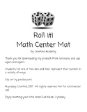 Roll it! Math Center Mat