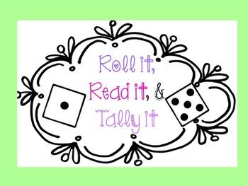 Roll it, Read it, & Tally It