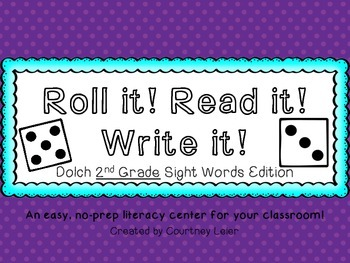 Roll it! Read it! Write it! - 2nd Grade Dolch Sight Word Edition