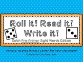 Roll it! Read it! Write it! - Dolch Pre-Primer Sight Words