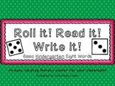 Roll it! Read it! Write it! - kindergarten sight word edition