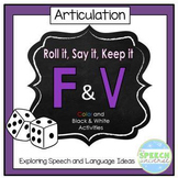 Roll it, Say it, Keep it- Articulation F and V