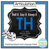 Roll it, Say it, Keep it- Articulation TH
