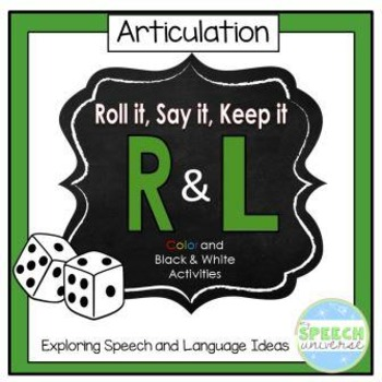 Roll it, Say it, Keep it: R and L