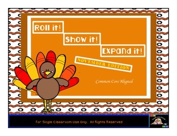 Roll it! Show it! Expand it!  November Math Place Value Ga
